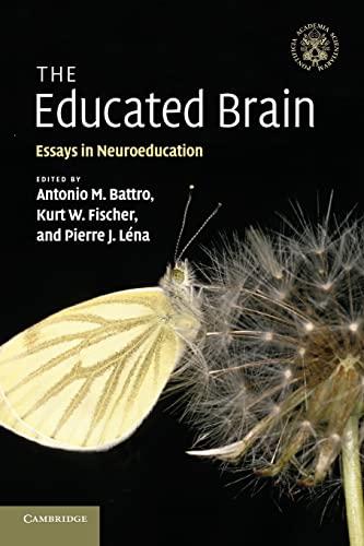 9780521181891: The Educated Brain: Essays in Neuroeducation
