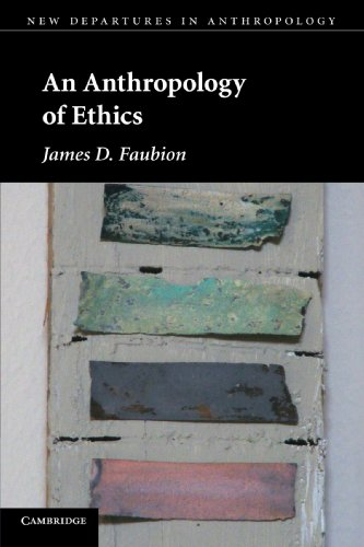 9780521181952: An Anthropology of Ethics (New Departures in Anthropology)