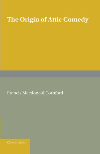 The Origin of Attic Comedy (0521182077) by MacDonald Cornford, Francis