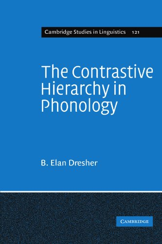 9780521182355: The Contrastive Hierarchy in Phonology (Cambridge Studies in Linguistics)