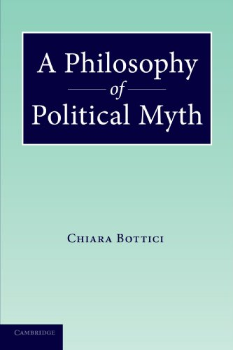 9780521182751: A Philosophy of Political Myth