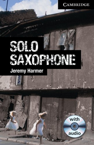 9780521182966: Solo Saxophone Level 6 Advanced Student Book with Audio CDs (3) (Cambridge English Readers)