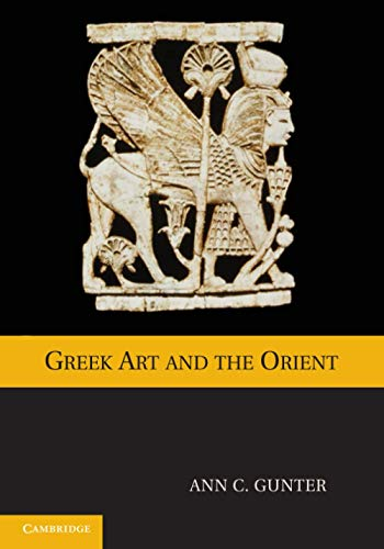 9780521182997: Greek Art and the Orient
