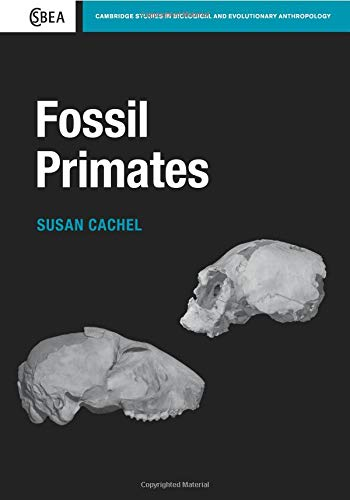 9780521183024: Fossil Primates (Cambridge Studies in Biological and Evolutionary Anthropology)