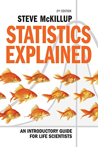 9780521183284: Statistics Explained: An Introductory Guide for Life Scientists