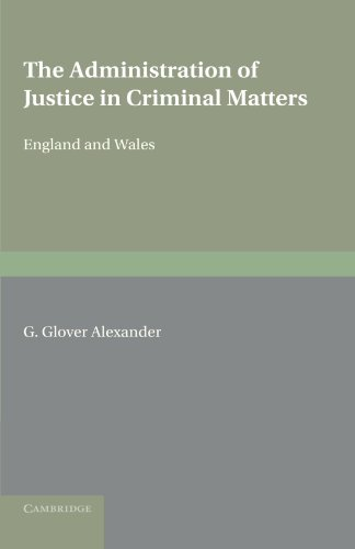 9780521183482: The Administration of Justice in Criminal Matters: England and Wales