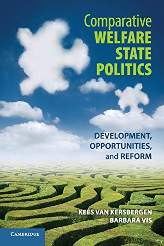 9780521183710: Comparative Welfare State Politics: Development, Opportunities, and Reform