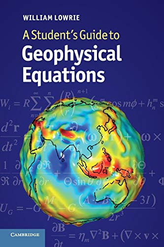 9780521183772: A Student's Guide to Geophysical Equations