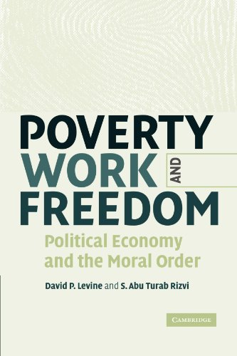 9780521184144: Poverty, Work, and Freedom: Political Economy and the Moral Order