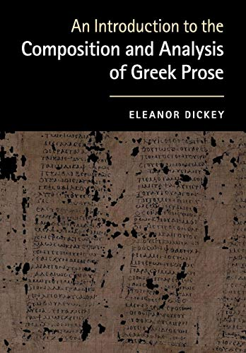 9780521184250: An Introduction to the Composition and Analysis of Greek Prose