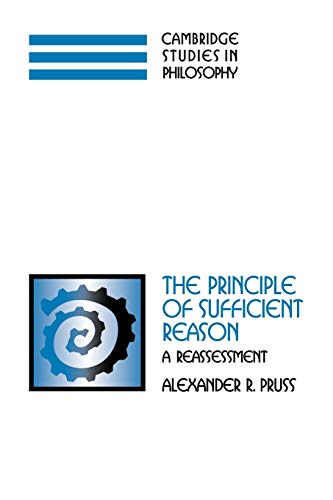 9780521184397: The Principle of Sufficient Reason: A Reassessment