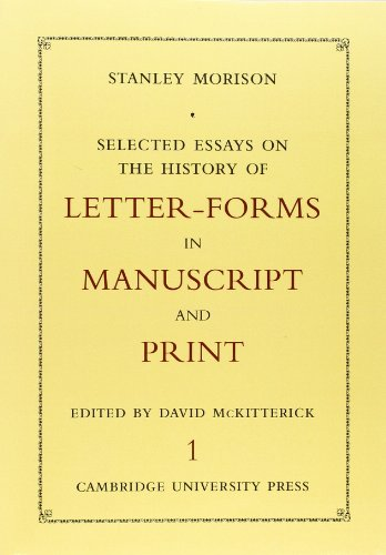 Selected Essays On The History Of Letter-Forms: Morison, Stanley