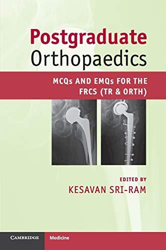 9780521184717: Postgraduate Orthopaedics: MCQs and EMQs for the FRCS (Tr & Orth)