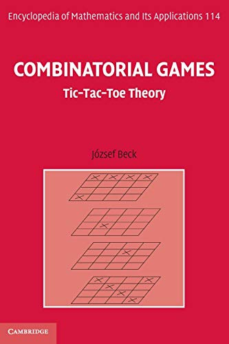 9780521184755: Combinatorial Games: Tic-Tac-Toe Theory (Encyclopedia of Mathematics and its Applications)