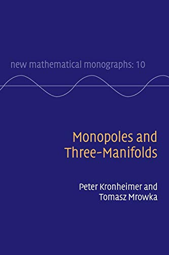 9780521184762: Monopoles and Three-Manifolds Paperback (New Mathematical Monographs)