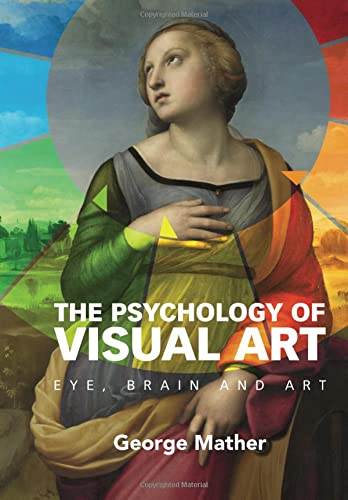 9780521184793: The Psychology of Visual Art: Eye, Brain And Art