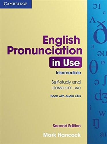 English Pronunciation in Use Intermediate with Answers: Hancock, Mark