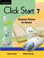 Click Start 7: Computer Science for Schools: Anjna Virmani,Shalini Harisukh