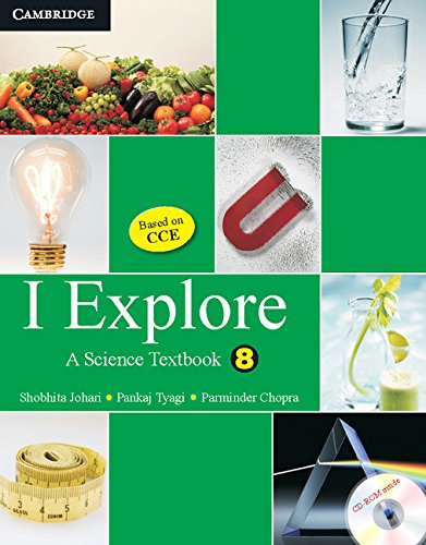 9780521186025: I Explore: A Science Textbook for Class 8