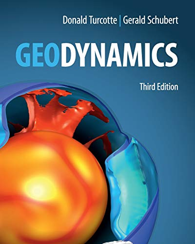 Geodynamics: Donald Turcotte (author), Gerald Schubert (author)