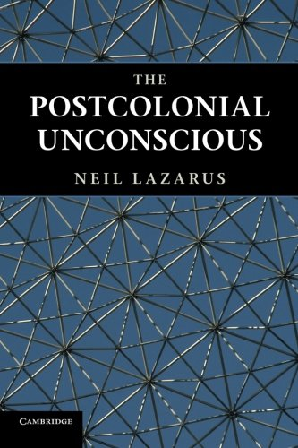 9780521186261: The Postcolonial Unconscious