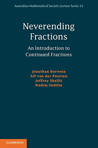 9780521186490: Neverending Fractions: An Introduction to Continued Fractions