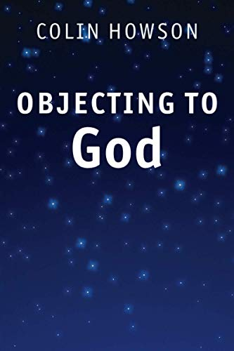 9780521186650: Objecting to God