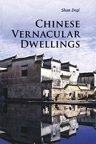 9780521186674: Chinese Vernacular Dwellings