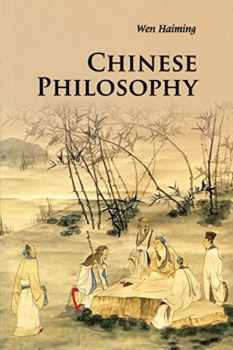 Chinese Philosophy (Paperback): Haiming Wen