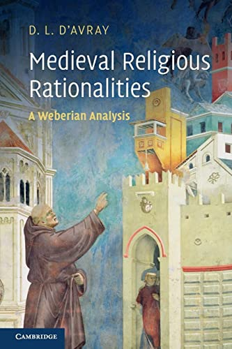 Medieval Religious Rationalities (Paperback): David D'avray