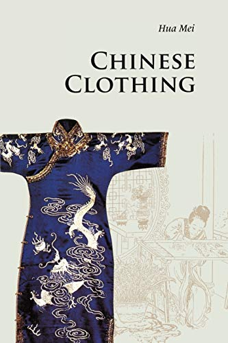 9780521186896: Chinese Clothing