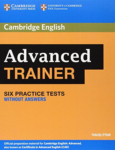 9780521186995: 6 Practice Advanced Trainer Six Practice Tests without Answers (Authored Practice Tests)
