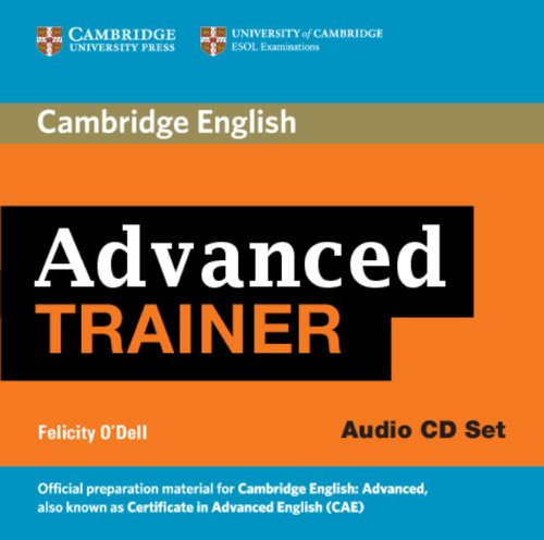 9780521187015: Advanced Trainer Audio CDs (3) (Authored Practice Tests)