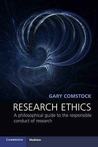 9780521187084: Research Ethics: A Philosophical Guide to the Responsible Conduct of Research (Cambridge Medicine (Paperback))