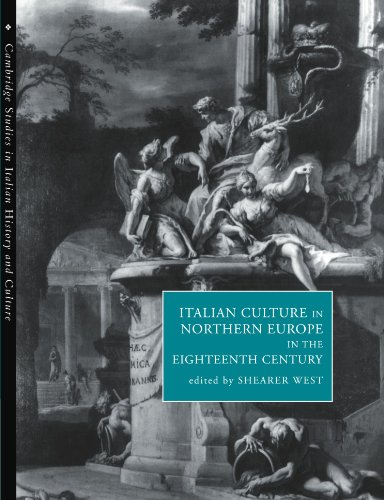 9780521187428: Italian Culture in Northern Europe in the Eighteenth Century (Cambridge Studies in Italian History and Culture)
