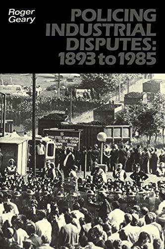 9780521187466: Policing Industrial Disputes: 1893 to 1985 (University Paperbacks 937 937)