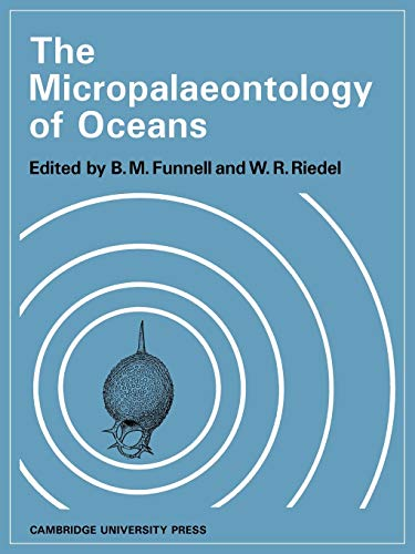 The Micropalaeontology of Oceans: Proceedings of the
