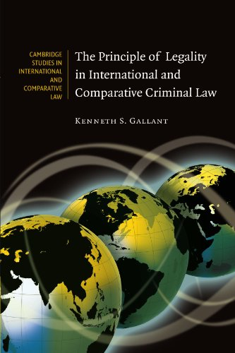 9780521187602: The Principle of Legality in International and Comparative Criminal Law (Cambridge Studies in International and Comparative Law)