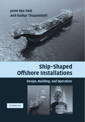 9780521187886: Ship-Shaped Offshore Installations: Design, Building, and Operation