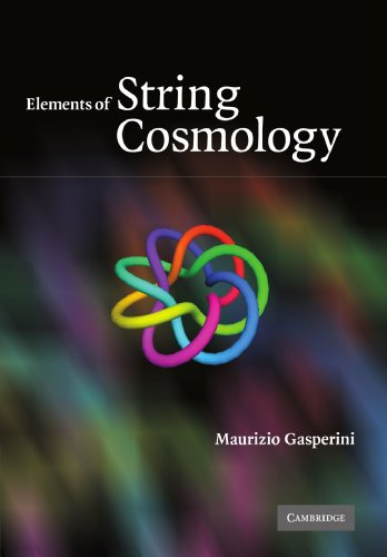 9780521187985: Elements of String Cosmology