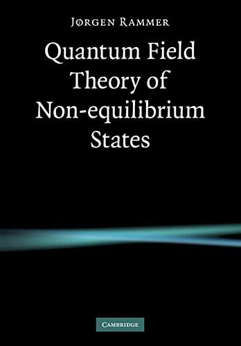 9780521188005: Quantum Field Theory of Non-equilibrium States