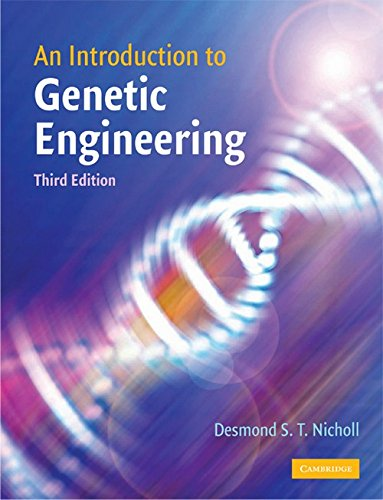 An Introduction to Genetic Engineering: Desmond S.T. Nicholl