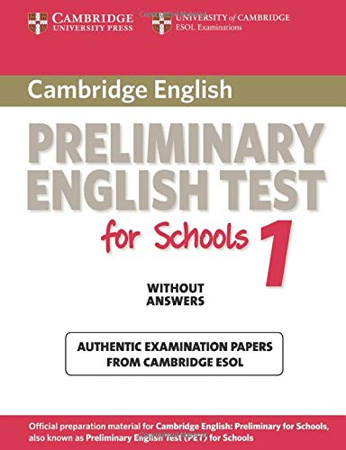 9780521188296: Cambridge Preliminary English Test for Schools 1 Student's Book without Answers: Official Examination Papers from University of Cambridge ESOL Examinations (PET Practice Tests)