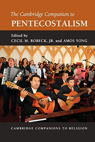 9780521188388: The Cambridge Companion to Pentecostalism (Cambridge Companions to Religion)