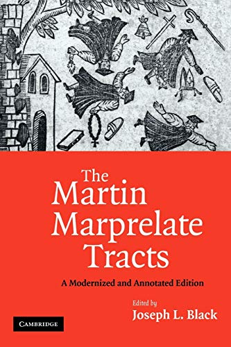 9780521188647: The Martin Marprelate Tracts: A Modernized and Annotated Edition