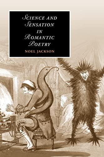 9780521188692: Science and Sensation in Romantic Poetry (Cambridge Studies in Romanticism)