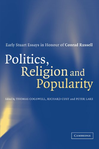 9780521188821: Politics, Religion and Popularity in Early Stuart Britain: Essays in Honour of Conrad Russell