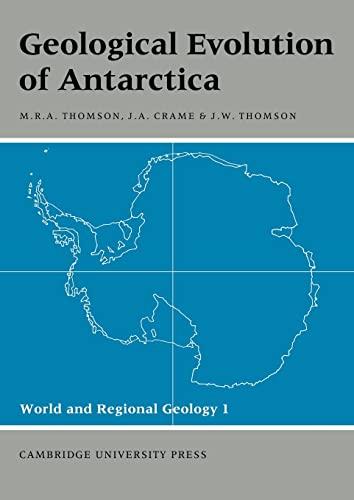 9780521188906: Geological Evolution of Antarctica