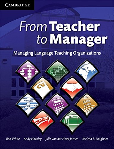 9780521189194: From Teacher to Manager: Managing Language Teaching Organizations, (PB)