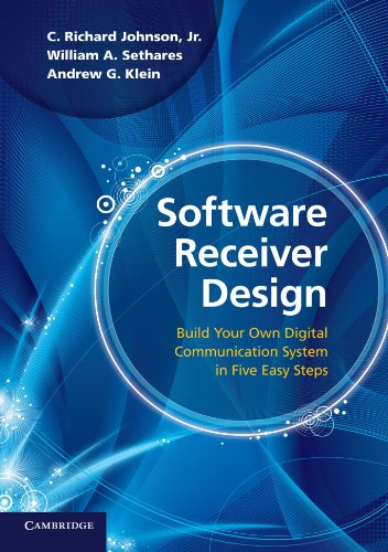 9780521189446: Software Receiver Design: Build your Own Digital Communication System in Five Easy Steps